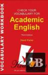 check your vocabulary for academic english Check your english vocabulary for toefl is one of several books in the check your english vocabulary series these books are designed to help students of english (and those who are working or who want to work in an english-speaking environment) to develop and practice the essential vocabulary that they would need to know or.