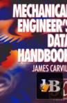 Mechanical Engineer\'s  Data Handbook